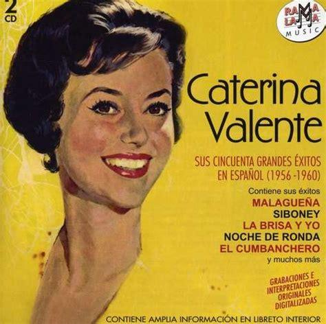 caterina valente biografia caterina valente lyrics music news and biography