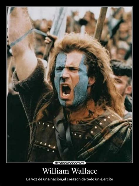 William Wallace Meme - carteles desmotivaciones