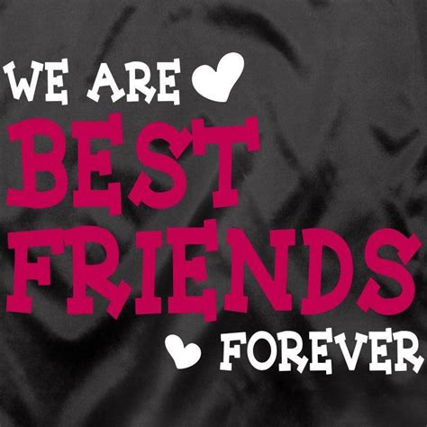 your s best friend best friend forever best friend really your best friends
