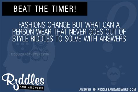 what is the riddle for a hairdo for a young lady 30 fashions change but what can a person wear that never