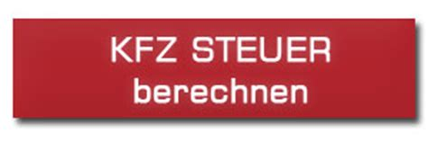 Steuern Berechnen Auto by Kfz Rechner Auto Versicherungsvergleiche Kfz Steuer