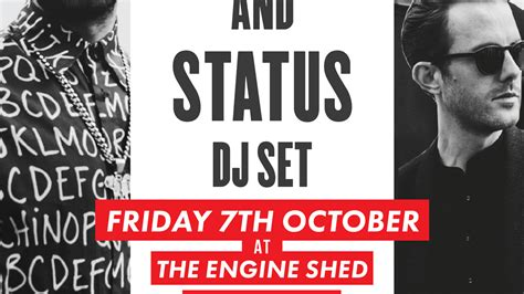 Engine Shed Lincoln Gigs by Reach Presents Status Dj Set At Engine Shed