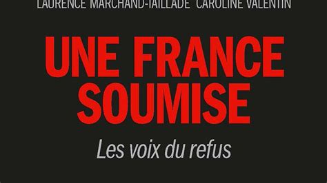 libro la france soumise une france soumise claude azzola 233 pingle la police de la pens 233 e dans les m 233 dias