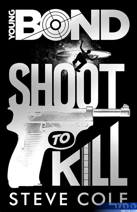 libro young bond shoot to shoot to kill cover art shoot to kill has been revealed as the title of the new young bond