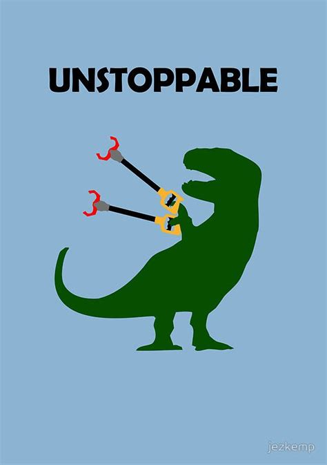 Unstoppable Dinosaur Meme - 21 best images about t rex need ot on pinterest