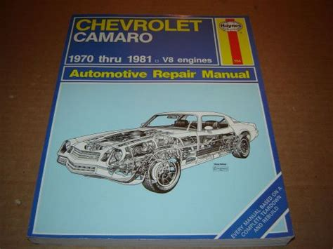 chevrolet camaro repair manual for 1970 thru 1981 autos post sell 1970 81 chevrolet camaro shop service repair manual 267 305 307 350 402 engines motorcycle