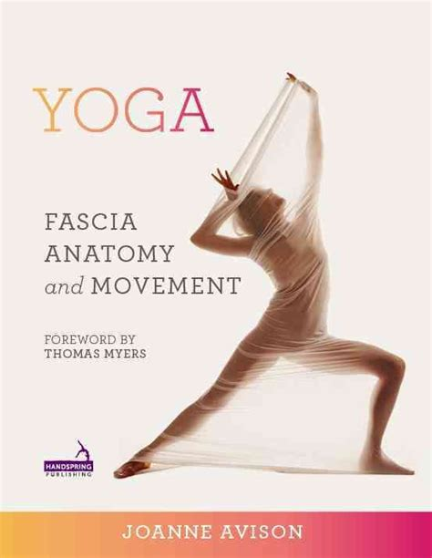 your fascia books 72 best functional anatomy images on