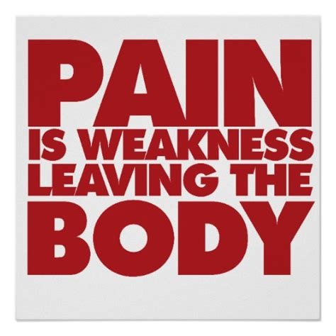 pain is weakness leaving the body tattoo quotes quotesgram