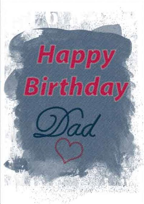 printable birthday cards to dad happy birthday cards for dads printable free