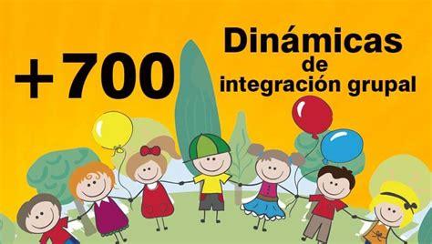 juegos y dinmicas de integracin grupal rutas del aprendizaje 700 din 225 micas de integraci 243 n grupal portal de educaci 243 n