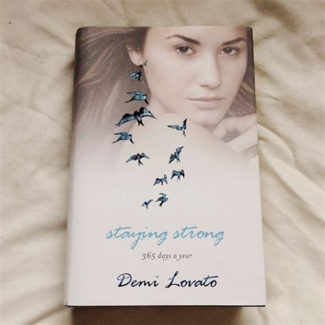 book of demi lovato staying strong 365 days a year hardback book by demi