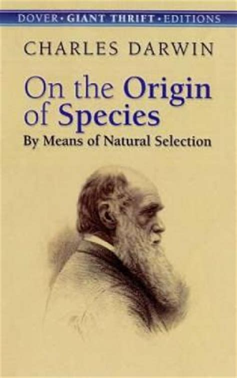 on the origin of species annotated books on the origin of species charles darwin 9780486450063