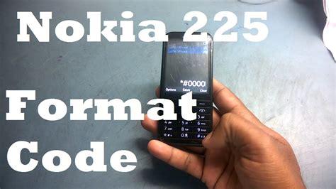 Soft Nokia 225 nokia 225 soft format secret code