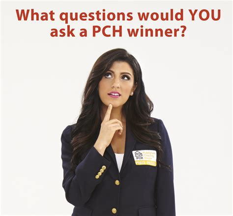 About Pch - what would you ask a pch winner pch blog