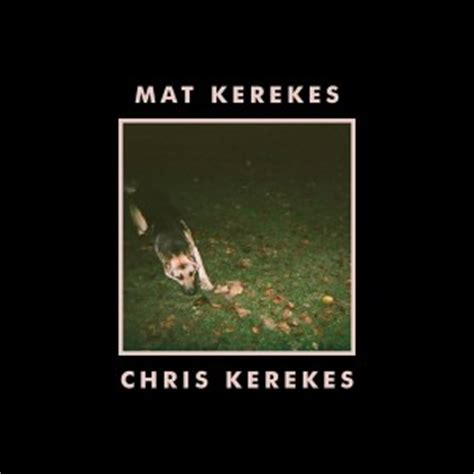 Mat Kerekes Lyrics by Mat Kerekes In Every Inch In Every Mile Lyrics