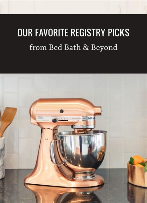 bed bath beyond registry login our favorite registry picks from bed bath beyond weddbook