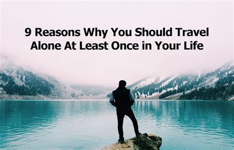 8 Reasons Why I Like Living Alone by 9 Reasons Why You Should Travel Alone At Least Once In