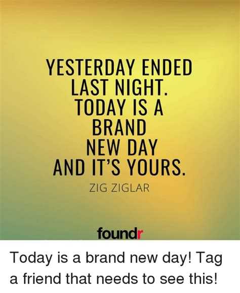 New Memes Today - 25 best memes about brand new day brand new day memes