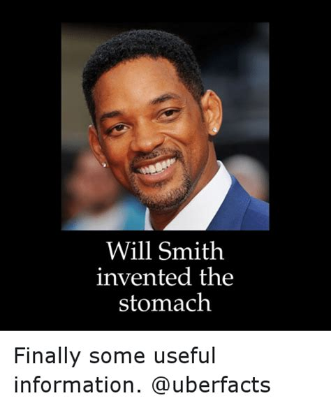 Will Meme - will smith invented the stomach finally some useful