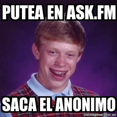 el ask fm meme bad luck brian putea en ask fm saca el anonimo 342206