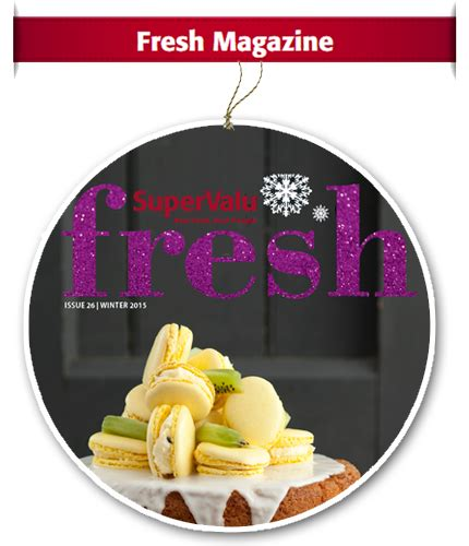 fresh home magazine a christmas of good food karma supervalu