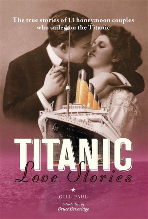 titanic film the story books about titanic love stories 6 true tales of love on