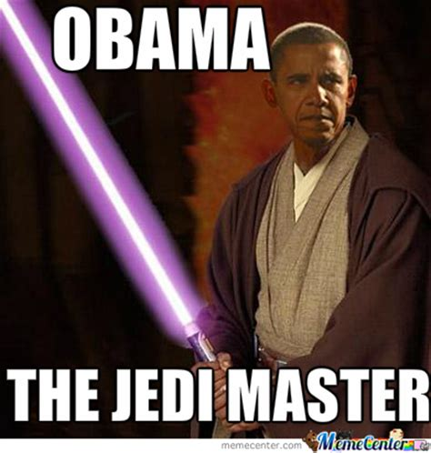Jedi Meme - obama jedi master by blazedosan001 meme center