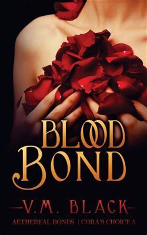 hungarian nights book 1 bonds of blood sã ndor ilona books blood bond v m black 9781501037184