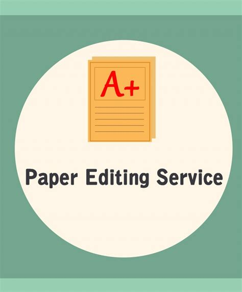 Editing Services For College Papers by College Paper Editing Services