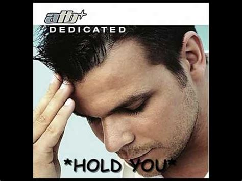 atb hold you atb hold you hq youtube