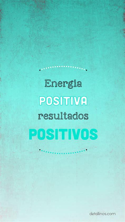 imagenes energia positiva gratis energ 237 a positiva resultados positivos en http