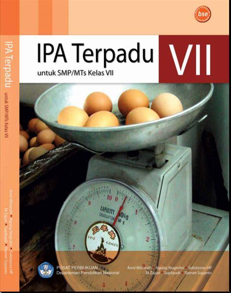 Ipa Fisika Untuk Smp Mts Kelas Vii Kurikulum 2013 Jilid 1 buku gratis pdf ipa terpadu untuk smp mts kelas 7 ebook