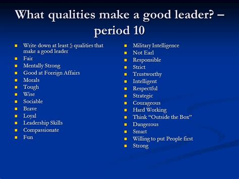 write a story about a good leader or a bad leader using at least 3