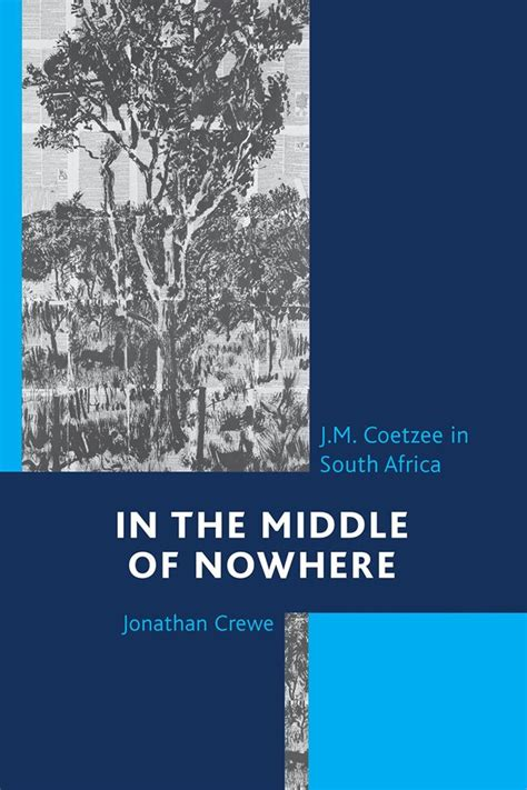 libro the middle of nowhere coetzee collective publications