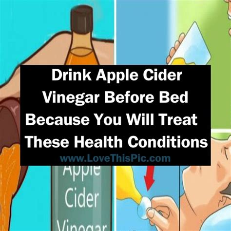 apple cider vinegar before bed drink apple cider vinegar before bed because you will treat these health conditions