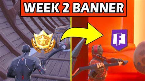 secret banner week  season  location fortnite battle