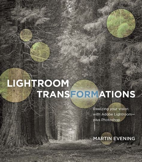 Pdf Lightroom Transformations Realizing Vision Photoshop lightroom transformations realizing your vision with