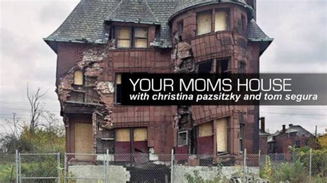 Your Moms House | your moms house 37 ryan sickler on vimeo