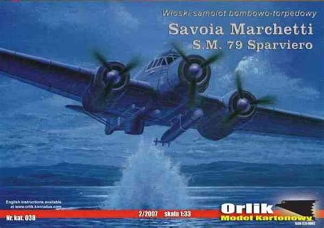 italy s savoia marchetti s m 79 sparviero sparrow medium bomber italian heavy bomber savoia marchetti s m 79 sparviero orlik 038