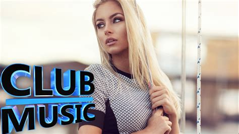 hottest new house music new best club dance house music megamix 2015 club music youtube