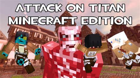 mod game attack on titan or hack attack on titan minecraft edition mod showcase youtube