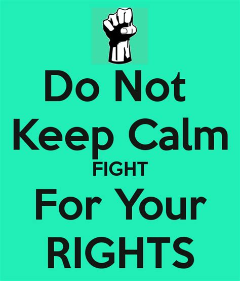 Is It To Protect Your In A Fight by Do Not Keep Calm Fight For Your Rights Poster Alondra