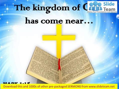 Luke 1 12 The Kingdom Has Come 0514 115 the kingdom of god power point church sermon