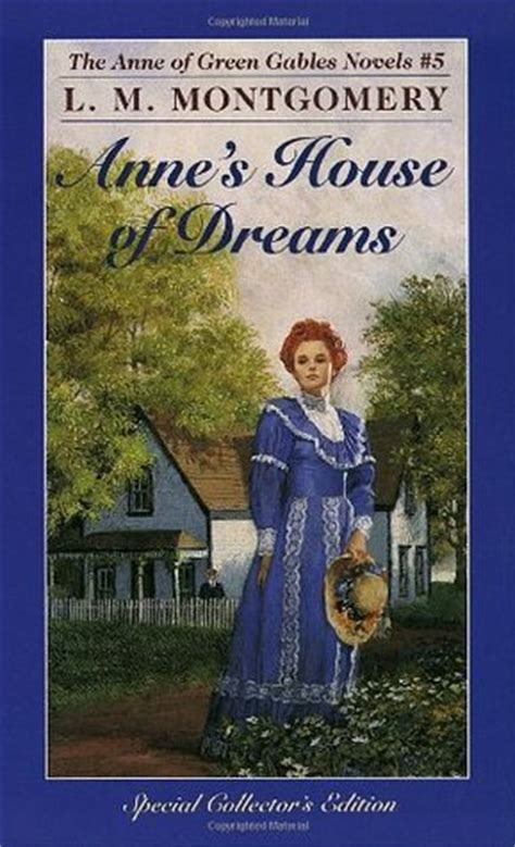 anne s house of dreams anne s house of dreams anne of green gables 5 by l m