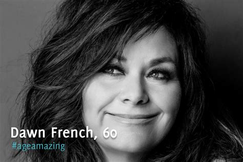 french actress american soap amazing hair ageamazing profile dawn french 60 rejuvage