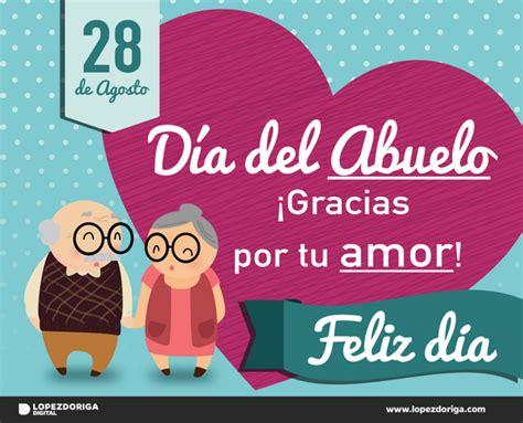 imagenes feliz dia del abuelo hoy es el d 237 a del abuelo 161 felicidades por tantas alegr 237 as