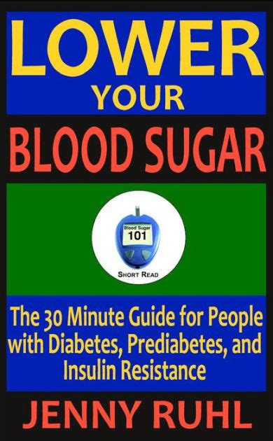 lower your blood sugar the 30 minute guide for
