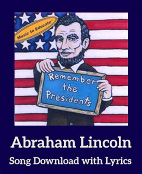 songs about lincoln abraham lincoln song with lyrics songs for