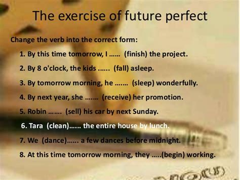 by the time future perfect english exercises practice perfect tenses practice exercises perfect tense online
