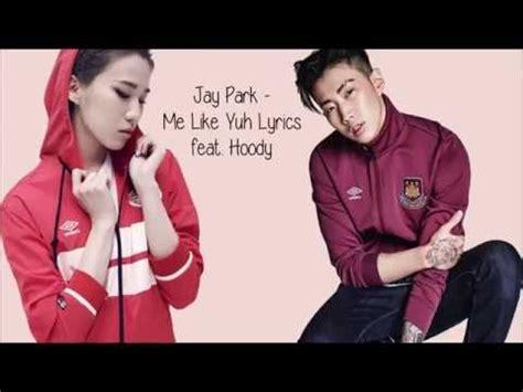 yacht jay park lyrics jay park me like yuh english version lyrics doovi
